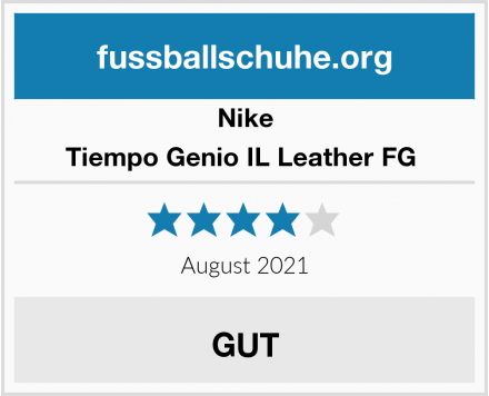 Nike Tiempo Genio IL Leather FG  Test