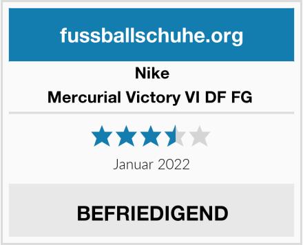Nike Mercurial Victory VI DF FG  Test