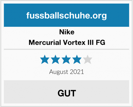 Nike Mercurial Vortex III FG Test