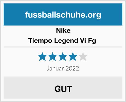 Nike Tiempo Legend Vi Fg  Test
