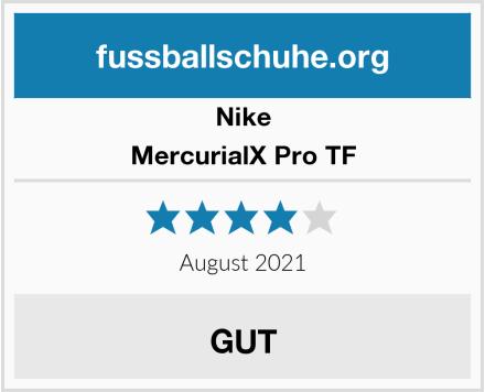 Nike MercurialX Pro TF Test