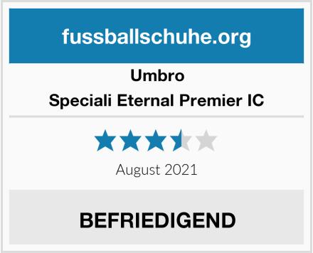 Umbro Speciali Eternal Premier IC Test