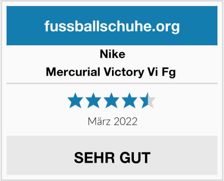 Nike Mercurial Victory Vi Fg  Test