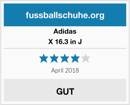 Adidas X 16.3 in J Test