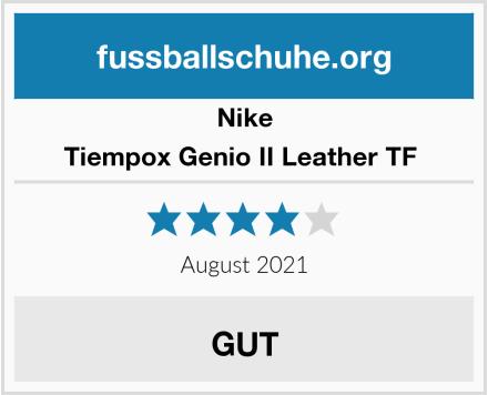 Nike Tiempox Genio II Leather TF  Test