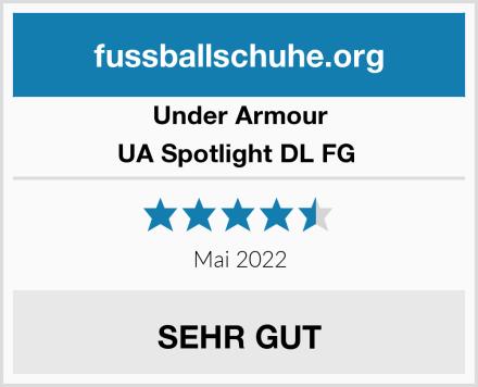 Under Armour UA Spotlight DL FG  Test