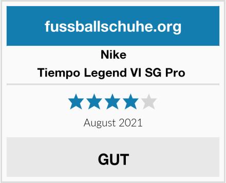 Nike Tiempo Legend VI SG Pro  Test