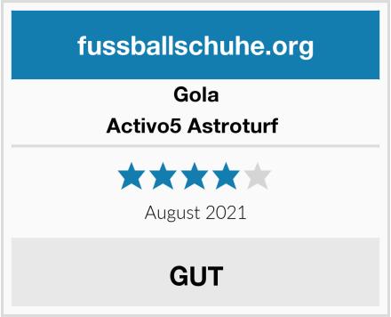 Gola Activo5 Astroturf  Test