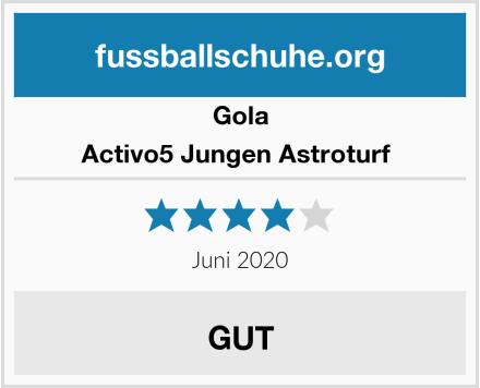 Gola Activo5 Jungen Astroturf  Test