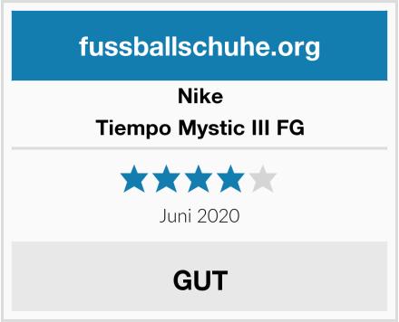 Nike Tiempo Mystic III FG Test