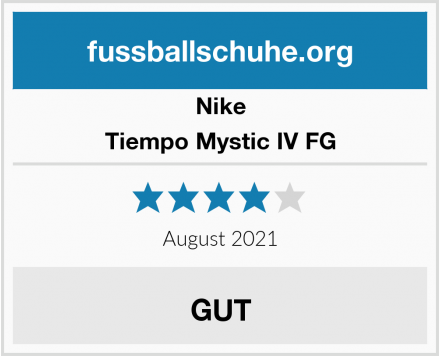 Nike Tiempo Mystic IV FG Test